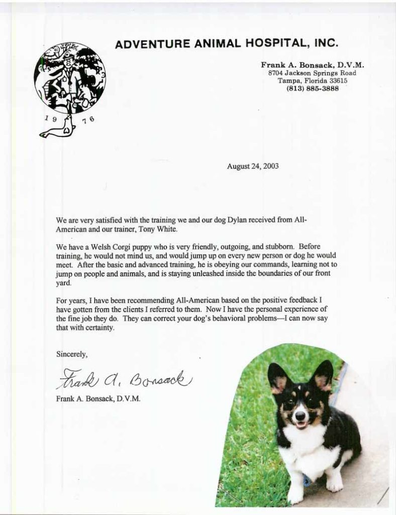 For years, I have been recommending All American Dog Training based on positive feedback I have received from customers I have referred to them. Now I have the personal experience of the fine job they do. They can correct your dog's behavioral problems; I can say that with certainly. Sincerely, Frank Bonsack, DVM